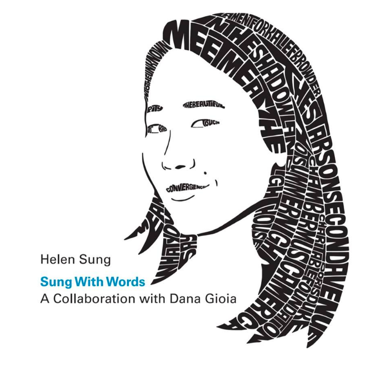 Helen Sung -Sung With Words: A Collaboration with Dana Gioia